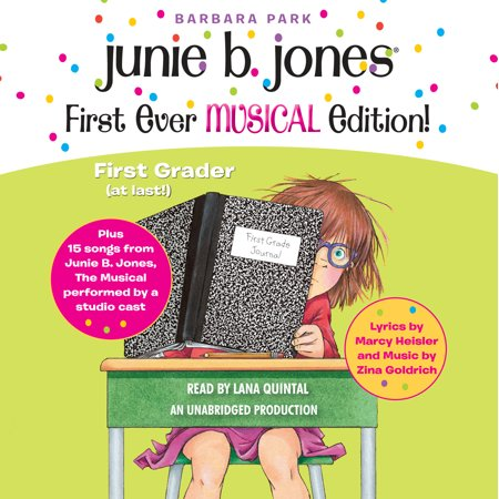 Junie B. Jones First Ever MUSICAL Edition! : Junie B., First Grader (at last!) Audiobook plus 15 Songs from Junie B. Jones The Musical](Halloween Songs For 3rd Graders)