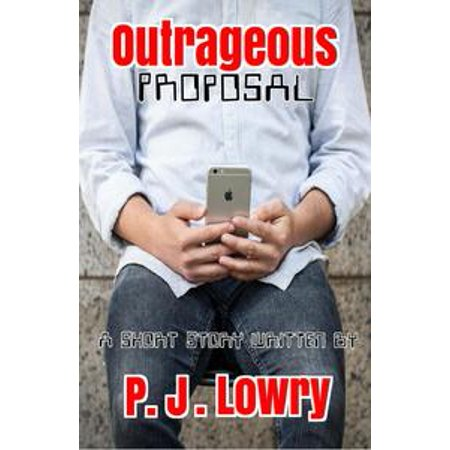 Outrageous Proposal - eBook](Outrageous Boutique)