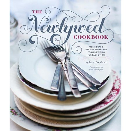 Halloween Recipe Ideas Food Network (Newlywed Cookbook : Fresh Ideas & Modern Recipes for Cooking with & for Each Other (Newlywed Gifts, Date Night Cookbooks, Newly Engaged Gifts, Cookbook for)