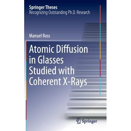 Atomic Diffusion in Glasses Studied with Coherent X-Rays](Xray Glasses)