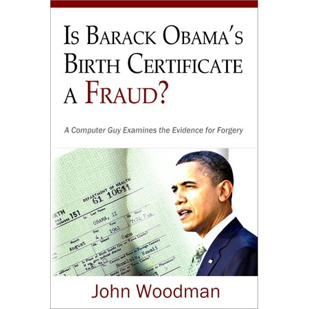 Is Barack Obama's Birth Certificate a Fraud? -