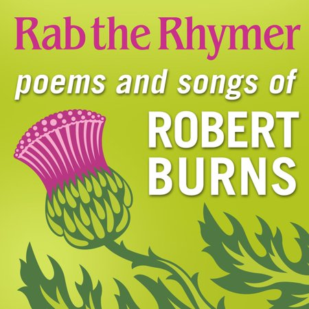 Rab the Rhymer: Poems and songs of Robert Burns - a 250th Birthday celebration - Audiobook - Spanish Birthday Song
