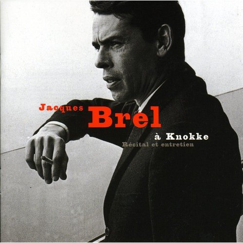 Jacques Brel - Knokke [CD]