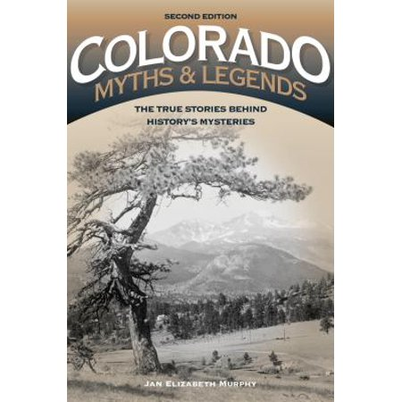 Colorado Myths and Legends - eBook