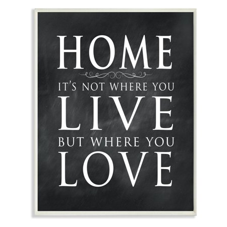 Stupell Decor Home Is Not Where You Live Wall Plaque