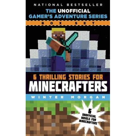 The Unofficial Gamer's Adventure Series Box Set : Six Thrilling Stories for