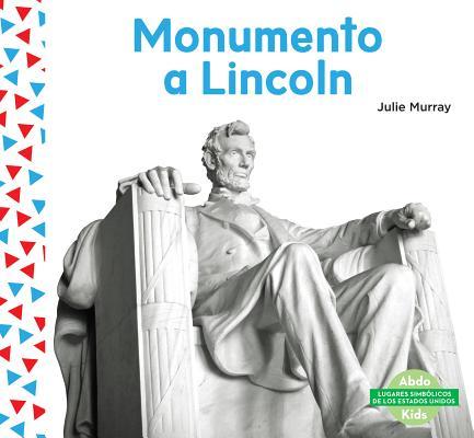 Monumento a Lincoln (Lincoln Memorial ) (Spanish Version)