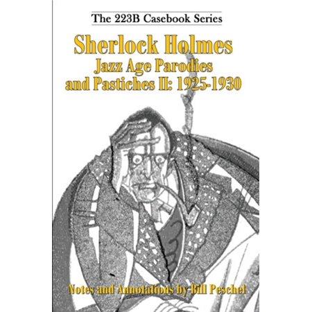 Sherlock Holmes Jazz Age Parodies and Pastiches II: 1925-1930 -