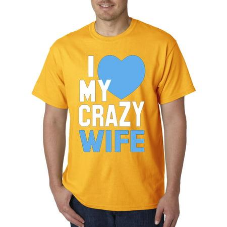 046 - Unisex T-Shirt I Love My Crazy Wife Heart (Unisex Heart)