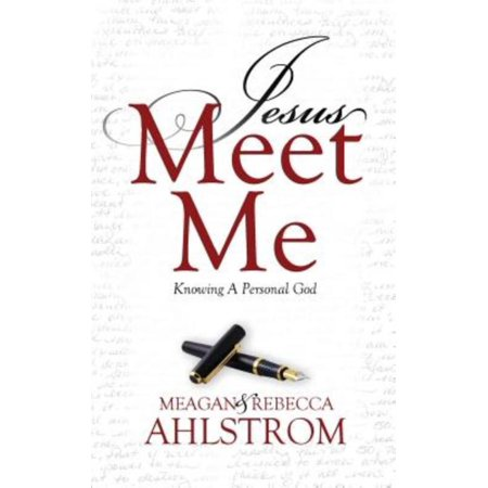 Jesus Meet Me: Knowing a Personal God - image 1 of 1