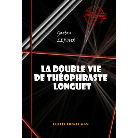 La double vie de Théophraste Longuet - eBook