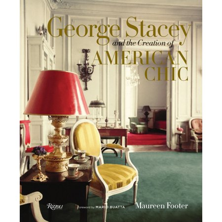 George Stacey and the Creation of American Chic (George Stacey And The Creation Of American Chic)