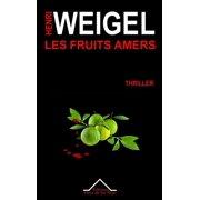Les fruits amers - eBook