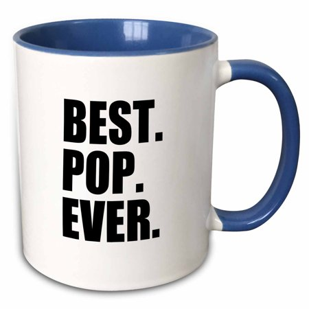 3dRose Best Pop Ever - Gifts for dads - Father nicknames - Good for Fathers day - black text - Two Tone Blue Mug,