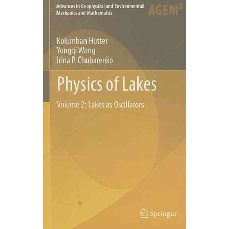 Physics of Lakes, Volume 2: Lakes as Oscillators