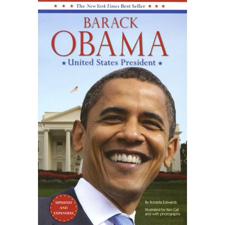 Barack Obama: United States President : Updated and (Presidents Of The United States For Kids)