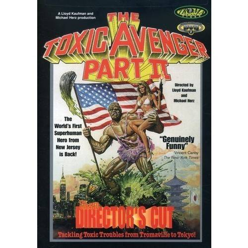 Toxic Avenger - Pt. 2 (Director's Cut), The