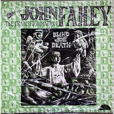 Transfiguration Of Blind Joe Death  Vinyl