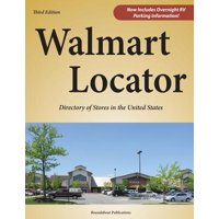 Walmart locator, third edition : directory of stores in the united states: 9781885464675