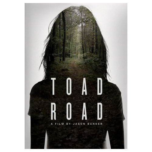Toad Road (2013)
