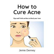 How to Cure Acne - eBook