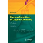 Biotransformations in Organic Chemistry: A Textbook (Hardcover)