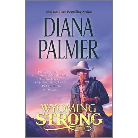 Wyoming Men: Wyoming Strong (Series #4) (Original Edition) (Paperback)