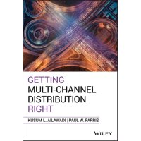 Getting Multi-Channel Distribution Right (Hardcover)