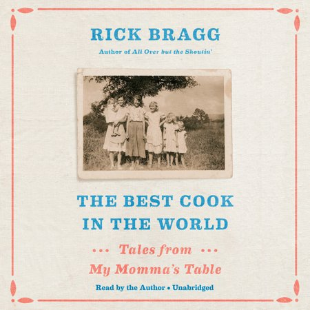 The Best Cook in the World : Tales from My Momma's