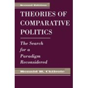 Theories Of Comparative Politics - eBook