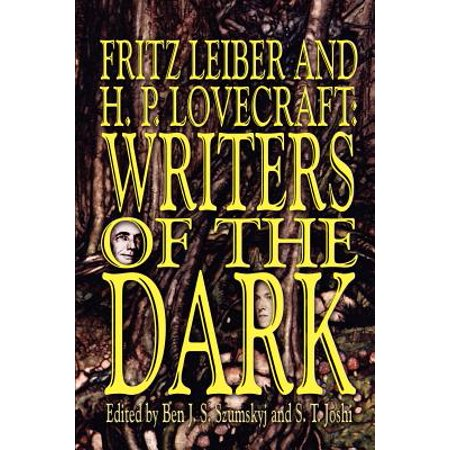 Fritz Leiber and H.P. Lovecraft: Writers of the Dark by