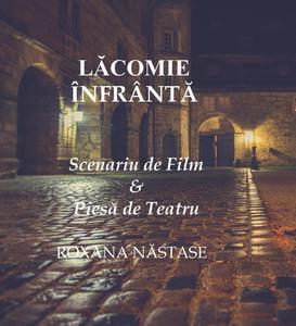 Lăcomie Înfrântă Scenariu de Film & Piesă de Teatru - eBook