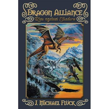 Dragon Alliance Rise Against Shadow - eBook