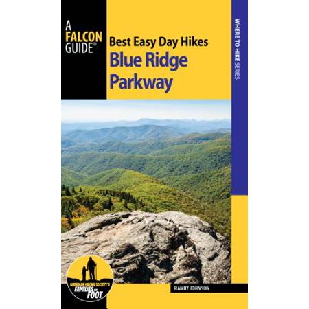 Best Easy Day Hikes Blue Ridge Parkway (Blue Ridge Parkway Best Time Of Year)