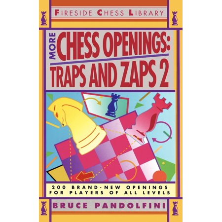 More Chess Openings : Traps and Zaps 2