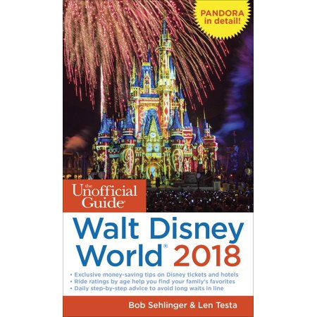 Unofficial Guides: The Unofficial Guide to Walt Disney World 2018 (Paperback)