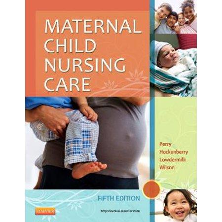 Maternal Child Nursing Care - E-Book - eBook
