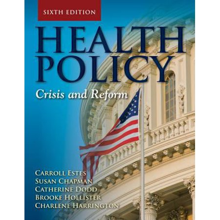 Health Policy  Crisis And Reform