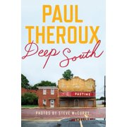 Deep South : Four Seasons on Back Roads - Hardcover