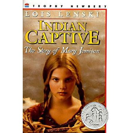 Indian Captive: The Story of Mary Jemison (The Circulatory Story By Mary K Corcoran)