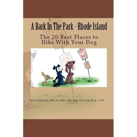 A Bark In The Park-Rhode Island: The 20 Best Places To Hike With Your Dog -