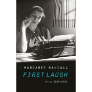 First Laugh : Essays, 2000-2009