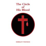 The Circle of His Blood - eBook