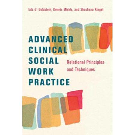 Advanced Clinical Social Work Practice - eBook (Ego Psychology And Social Work Practice Goldstein)