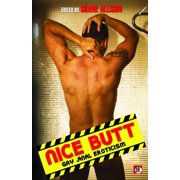 Nice Butt : Gay Anal Eroticism