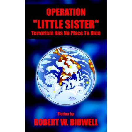 Sisters Place - Operation Little Sister : Terrorism Has No Place to Hide