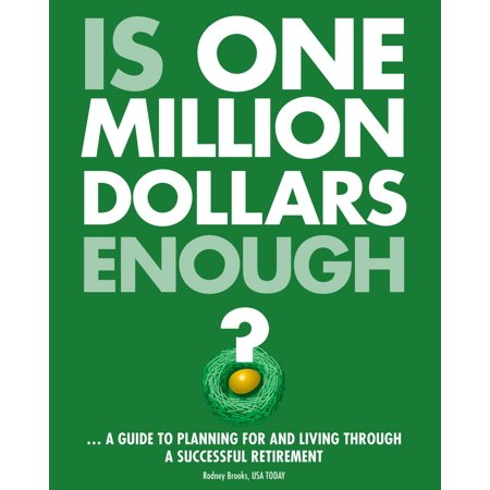 Is one million dollars enough? - eBook ()