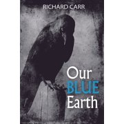 Our Blue Earth - eBook