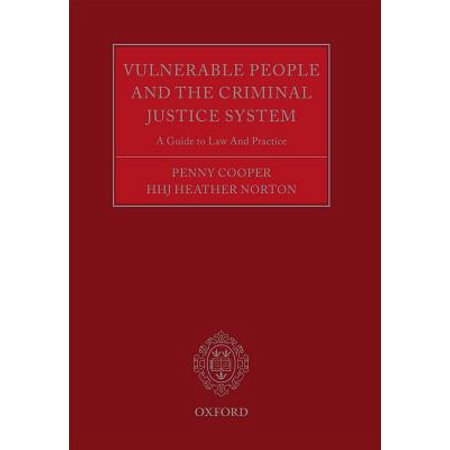 Vulnerable People and the Criminal Justice System : A Guide to Law and