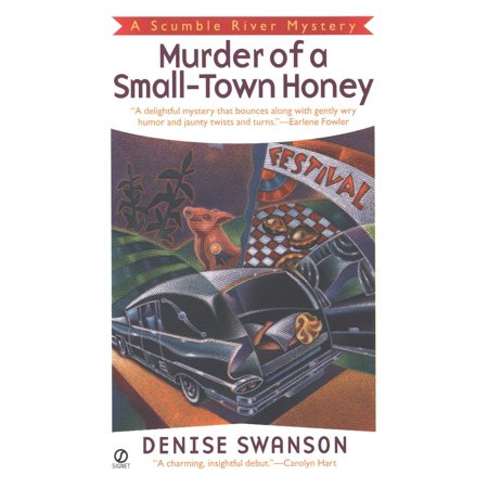 Murder of a Small -Town Honey : A Scumble River